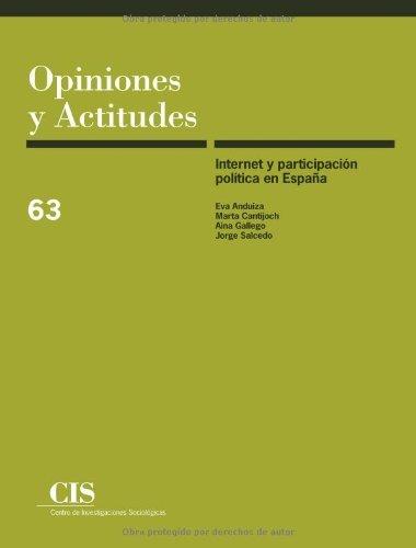 Internet y Participaci??n Pol??tica en Espa??a by Eva Anduiza (2010-06-30)