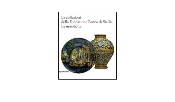 Amazon.it: le collezioni della fondazione banco di sicilia. le
