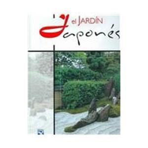 El jardin Japones/Creating a Japanese Garden