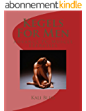 Kegels For Men (Advanced PC Muscle Exercises) (English Edition)