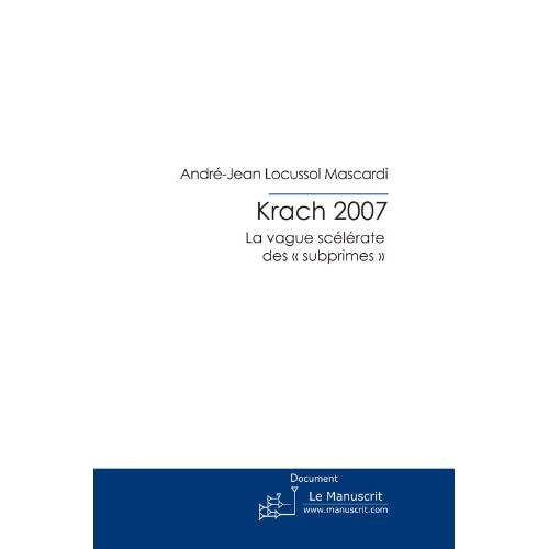 Krach 2007 (ECONOMIE)