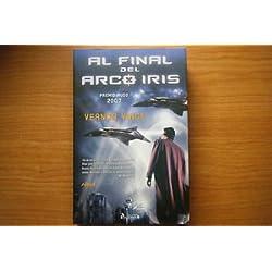 AL FINAL DEL ARCO IRIS - Premio Hugo 2007 a la mejor novela