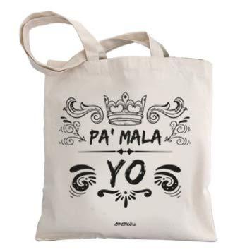Okemaku Tote Bag Mensaje 'PA Mala YO' - Bolsas de algodón Bolso - Totebag con Frases motivadoras graciosas Borde. Bolsa de Tela para Regalo