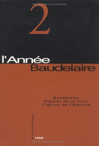 Baudelaire, figures de la mort, figures de l'éternité