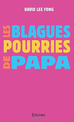 Les Blagues pourries de papa par David Lee