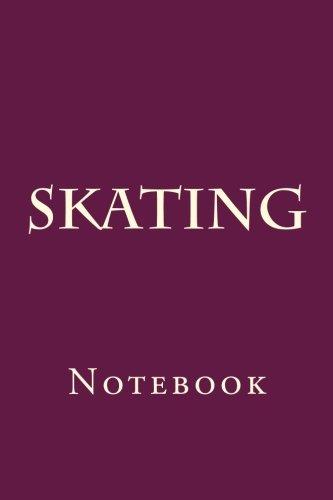 Skating: Notebook por Wild Pages Press
