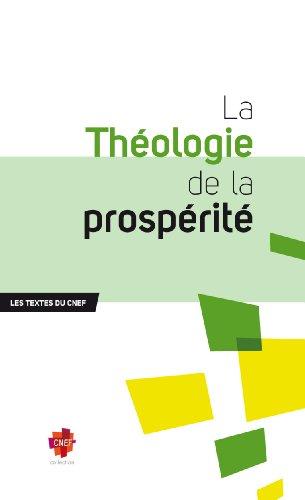 La Thologie de la prosprit (Les Textes du CNEF)