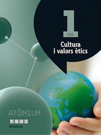 Cultura i valors ètics 1 ESO Atòmium - 9788441223141