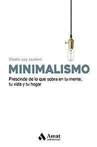 Minimalismo par Éloide-Joy Jaubert