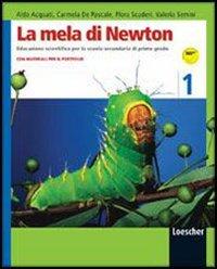 La mela di Newton. Corso di educazione scientifica. Per la Scuola media. Con espansione online: 1