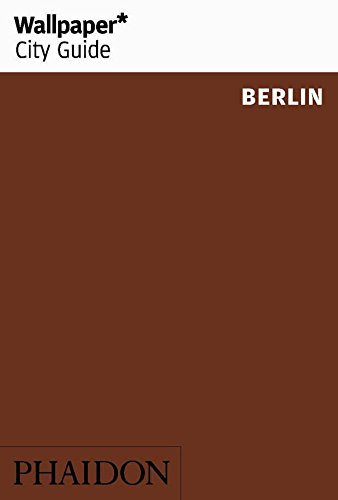 Wallpaper City Guide Berlin 2017