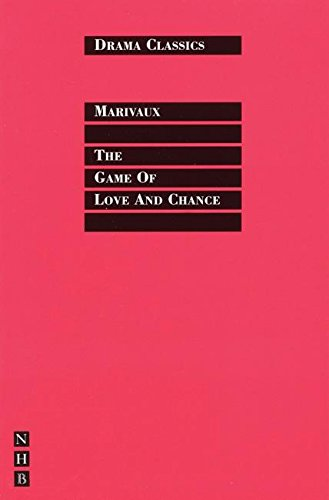 The Game of Love and Chance par Pierre Marivaux