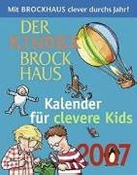 Der Kinder Brockhaus Kalender für clevere Kids 2007. Mit Brockhaus clever durchs Jahr!