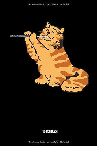 Notizbuch: Katze mit Querflöte - Lustiges Querflöten Notizbuch. Tolle Flöten Zubehör & Flötisten Geschenk Idee.