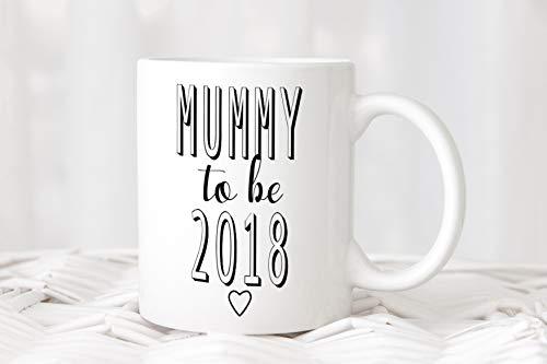 Tasse/Becher / Tasse mit Spruch/Mummy to be 2018 / Mum/Mama / Tasse Muttertag/Kaffeetasse / Teetasse Kinder & Erwachsene - Kunststoff oder Keramik