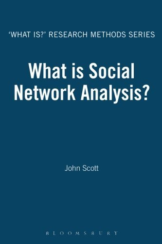 What is Social Network Analysis? (What Is?' Research Methods) by John Scott (2012-06-21)
