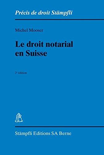 Le droit notarial en Suisse
