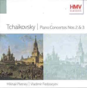 Tchaikovsky - Piano Concertos Nos. 2 & 3