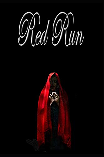 Red Run: A Dark Retelling of Little Red Riding Hood (Feared Fables, Band 1)