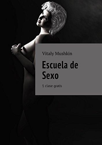 Escuela de Sexo: 1 clase gratis