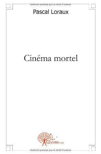 Cinéma mortel