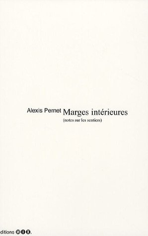 Marges intrieures : (Notes surles sentiers)