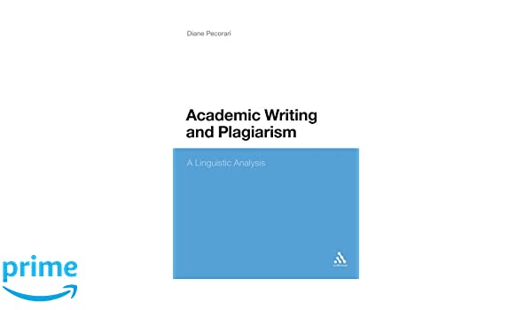 academic writing and plagiarism a linguistic analysis amazon co academic writing and plagiarism a linguistic analysis amazon co uk diane pecorari 9781441139535 books