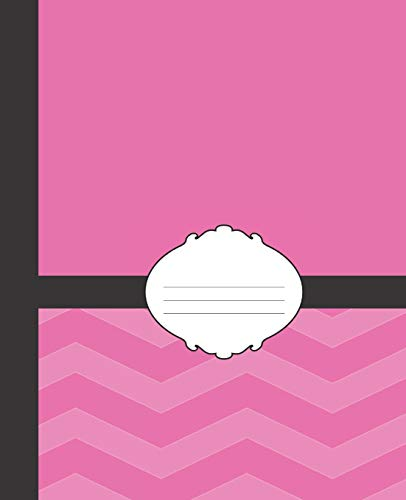 Cute Girly Pink & Black Chevron School Composition Lined Notebook (COOL COVERS:  School Supplies & Stuff, Band 39)