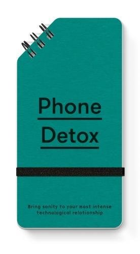 Phone Detox: Bring sanity to your most intense technological relationship por The School of Life