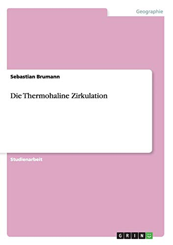 Die Thermohaline Zirkulation