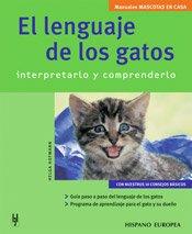 El lenguaje de los gatos (Mascotas en casa) por Helga Hofmann