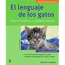 El lenguaje de los gatos (Mascotas en casa)