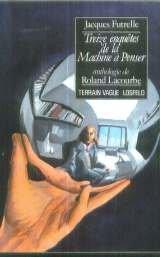 Treize enquêtes de la machine à penser par Jacques Futrelle