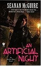 An Artificial Night (October Daye) by Seanan McGuire (2010-09-07)