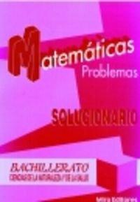 Matemáticas : problemas : ciencias de la naturaleza y de la salud, bachillerato : solucionario