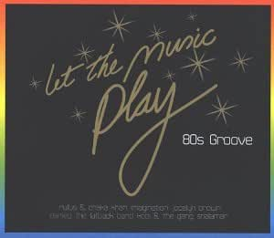 Let The Music Play: 80's Groove