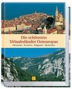 Die schönsten Urlaubsländer Osteuropas: Slowenien, Kroatien, Bulgarien, Rumänien (Sconto)