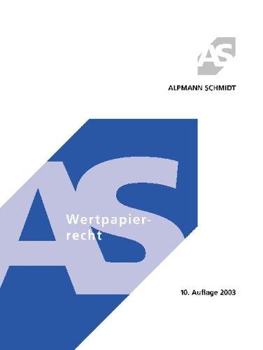 Wertpapierrecht 2003. Mit klausurmäßigen Beispielen und Lösungen