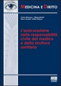 L'assicurazione nella responsabilità civile del medico e della struttura sanitaria
