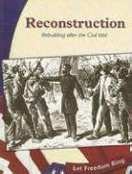 Reconstruction: Rebuilding After the Civil War