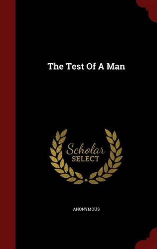 The Test Of A Man