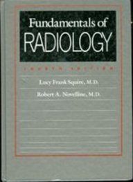 Fundamentals of Radiology by Lf Squire (1988-07-01)