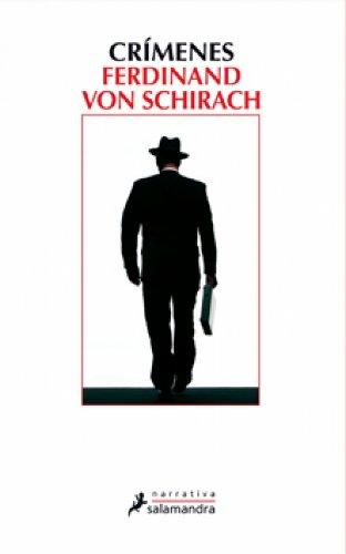 Crímenes (Narrativa) por Ferdinand von Schirach