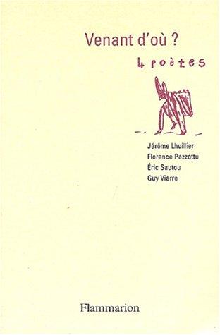 Venant d'où ? 4 poètes par Florence Pazzottu