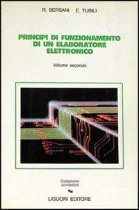 Principi di funzionamento di un elaboratore elettronico: 2