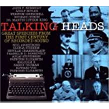 Talking Heads: Great Speeches from the First Century of Recorded Sound (The enlightenment)