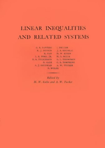 Linear Inequalities and Related Systems. (AM-38) (Annals of Mathematics Studies)