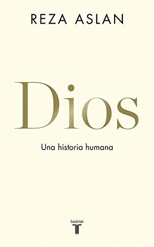 Dios: Una historia humana eBook: Reza Aslan: Amazon.es: Tienda Kindle