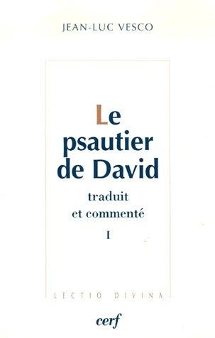 Le psautier de David traduit et commenté : 2 volumes par Jean-Luc Vesco