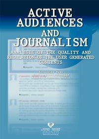 Active audiences and journalism. Analysis of the quality and regulation of the u por Koldobika Meso Ayerdi